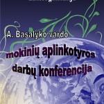 Basalyko aplinkotyros darbu konferencija